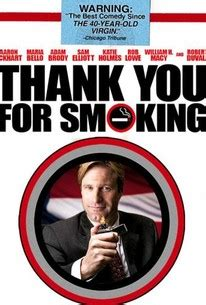 Thank You for Smoking (2006) - Rotten Tomatoes