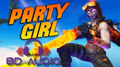 """Fortnite Montage - """"Party Girl (8D AUDIO) 360"""