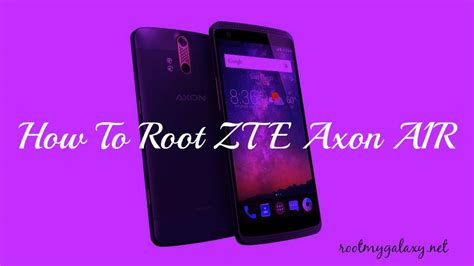 [Tested] How To Root ZTE Axon A1R