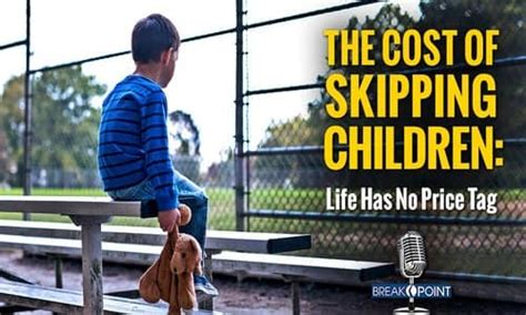 The Cost Of Skipping Children: Life Has No Price Tag